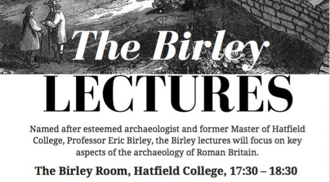 David Woolliscroft is lecturing as part of the University of Durham's Birley Lectures